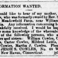 Jesse S. Cowles, New Haven, CT, searching for his mother, brothers, and sisters