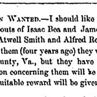 Unknown Person seeks Isaac and James Bea, Annanias Harcum, Atwell Smith, and Alfred Redman