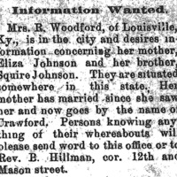 Mrs. R. Woodford searching for her mother Eliza Johnson and brother Squire Johnson